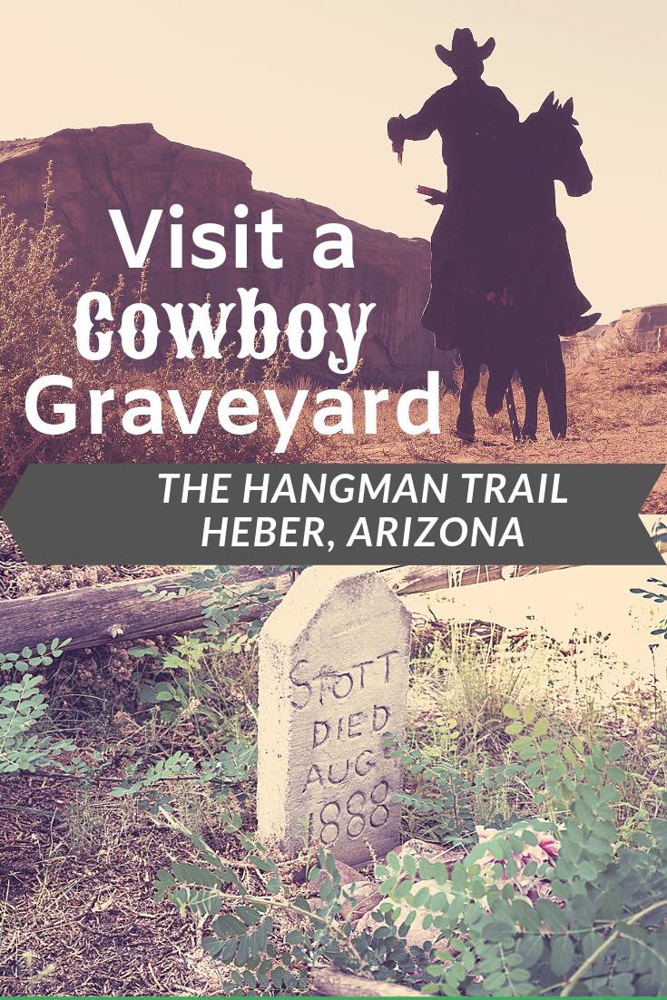 The Hangman Trail - Cowboy Graveyard - Arizona