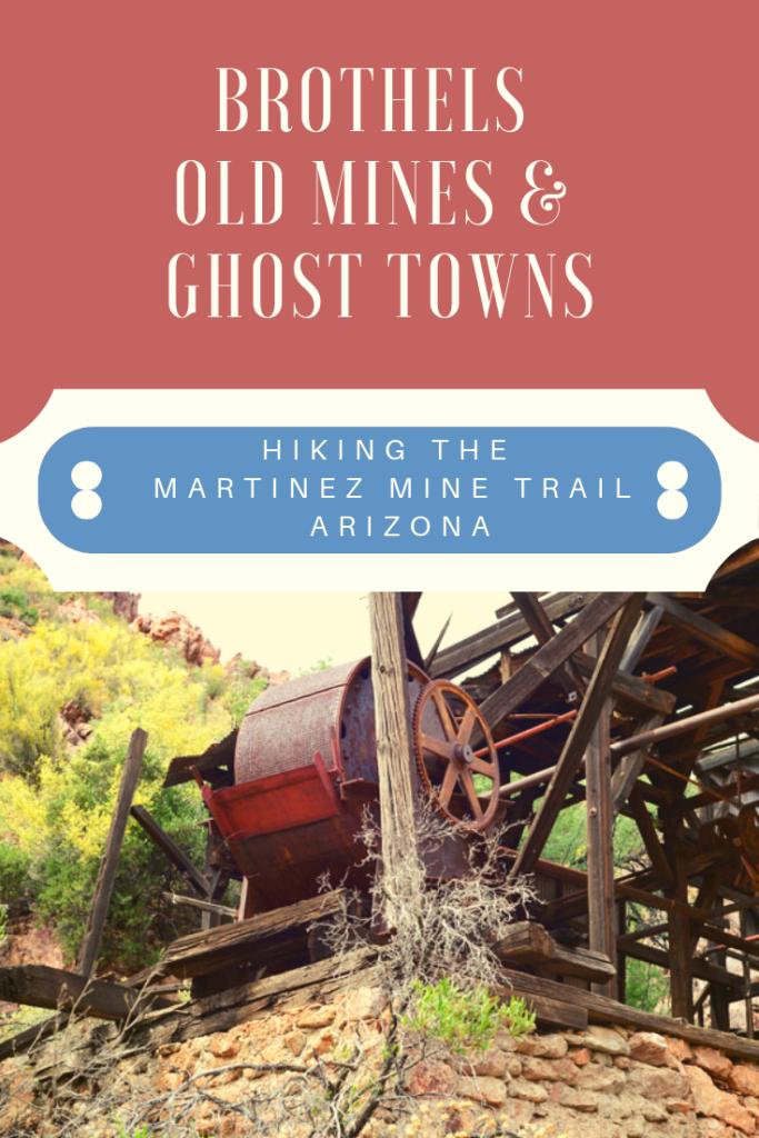 Martinez Mine Arizona Ghost Town